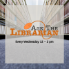 Ask the librarian