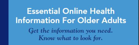 Essential Online Health Information for Older Adults